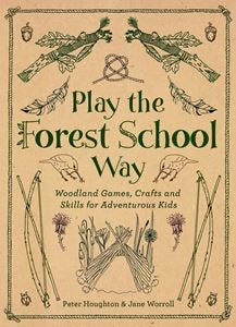 Play the Forest School Way