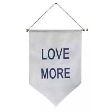 Love More White Banner,  - Thomas Ann Decor