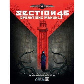 Call of Cthulhu: World War Cthulhu - Cold War - Section 46 Operations Manual
