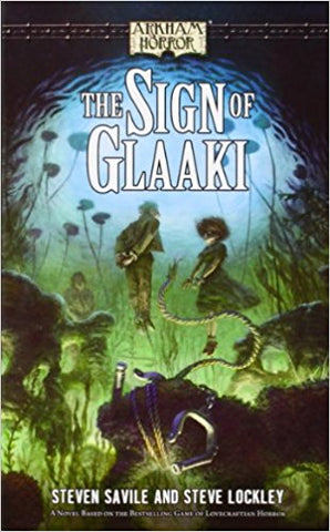 Arkham Horror: The Sign of Glaaki Paperback