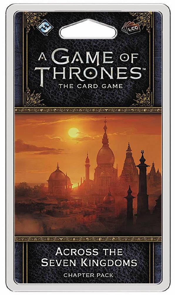 A Game of Thrones LCG Second Edition Across The Seven Kingdoms Chapter Pack