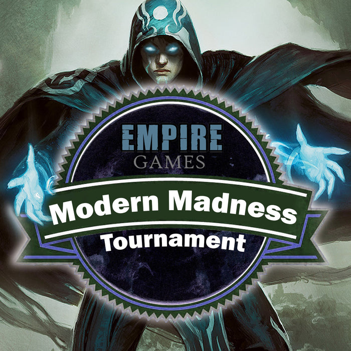 Modern Madness Tournament Entry