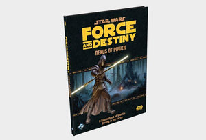 Star Wars RPG Force and Destiny Nexus Of Power Sourcebook of Worlds Strong in the Force