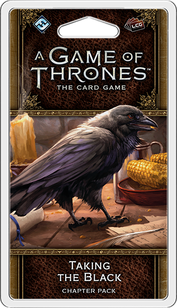 A Game of Thrones LCG Second Edition Taking The Black Chapter Pack