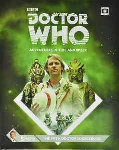 Doctor Who RPG: The Fifth Doctor Sourcebook Hardcover