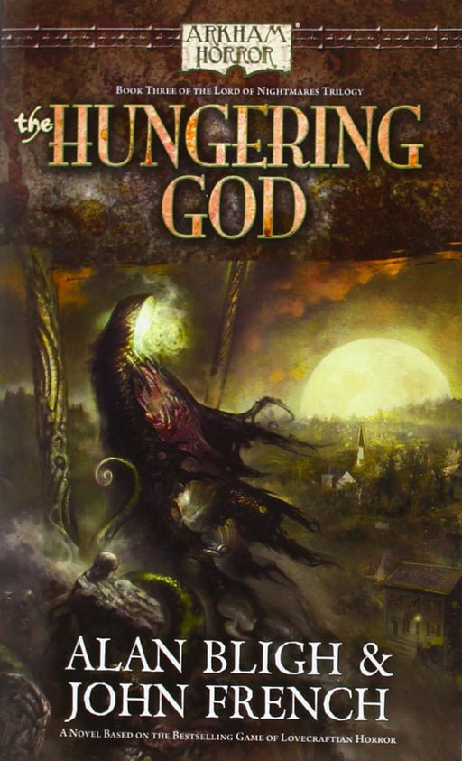 "Arkham Horror - Novel: ""The Hungering God"""