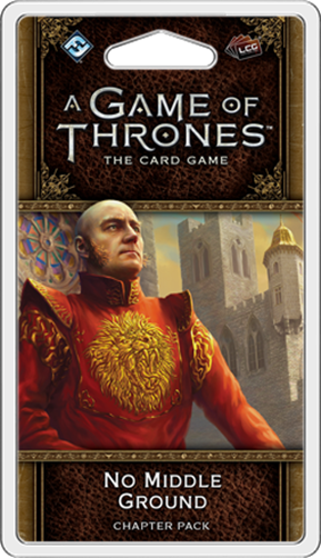 A Game of Thrones LCG Second Edition No Middle Ground Chapter Pack
