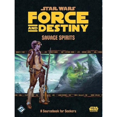 Star Wars RPG Force and Destiny Savage Spirits Sourcebook for Seekers