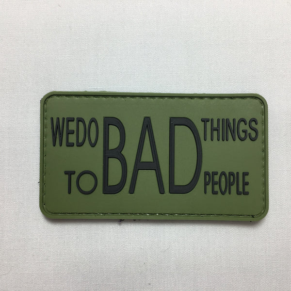We Do Bad Things - Morale Patch - Fishbone Airsoft Company
