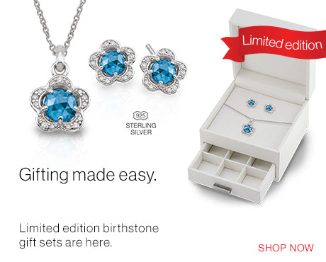 Limited Edition birthstone gift sets.