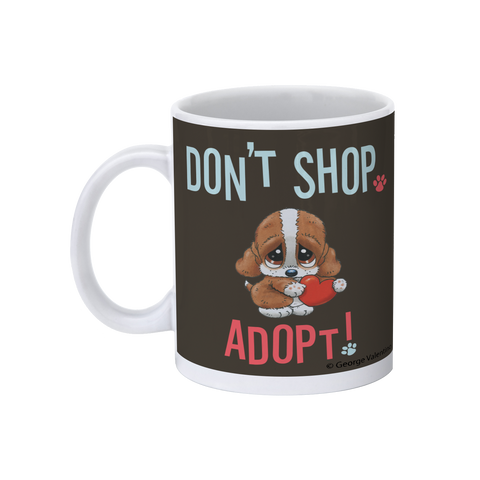 Don't Shop, Adopt! 11oz Mug