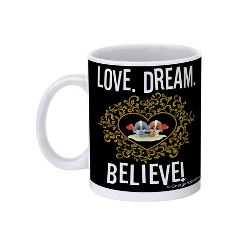 Love Dream Believe 11oz Mug