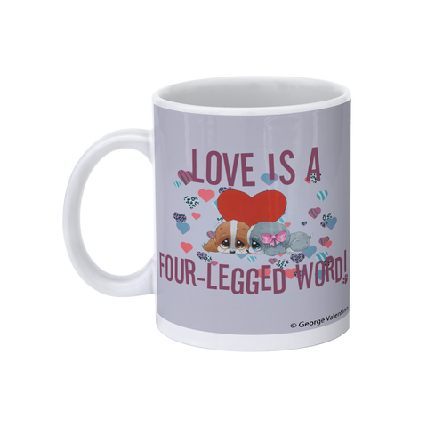 Love is a Four-Legged Word (Grey) 11oz Mug