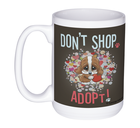 Don't Shop, Adopt! (Hearts) 15oz Mug