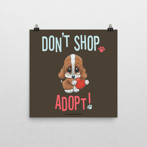 Don't Shop, Adopt! Poster 12x12