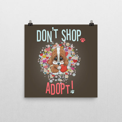 Don't Shop, Adopt! (Hearts) Poster 12x12