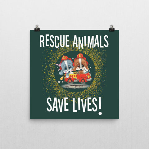 Rescue Animals Save Lives (Green) Poster 12x12