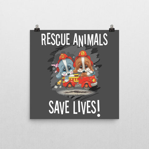 Rescue Animals Save Lives (Grey) Poster 12x12