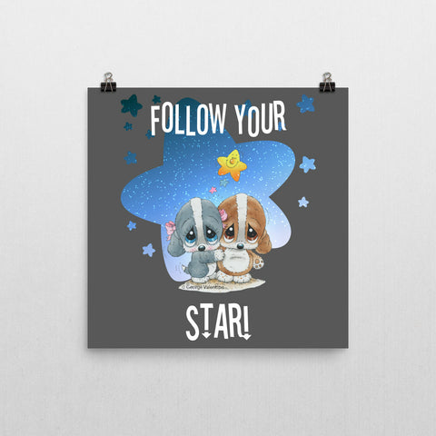 Follow Your Star Poster 12x12