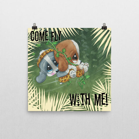 Come Fly With Me Poster 12x12