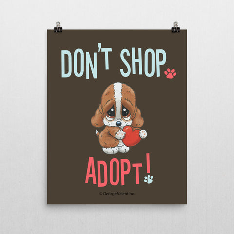 Don't Shop, Adopt! Poster 16x20