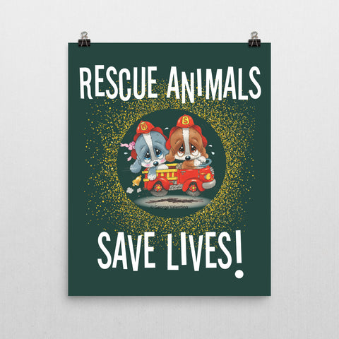 Rescue Animals Save Lives (Green) Poster 16x20