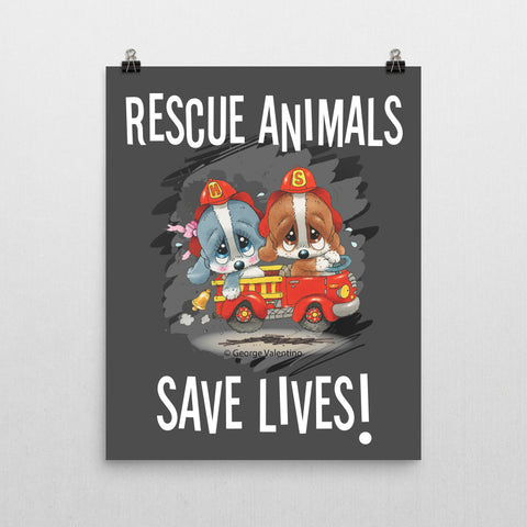 Rescue Animals Save Lives (Grey) Poster 16x20