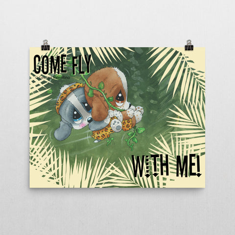 Come Fly With Me Poster 16x20