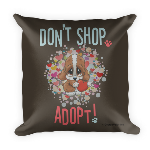 Don't Shop, Adopt! (Hearts) Pillow