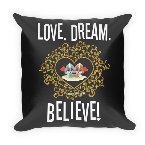 Love Dream Believe Pillow