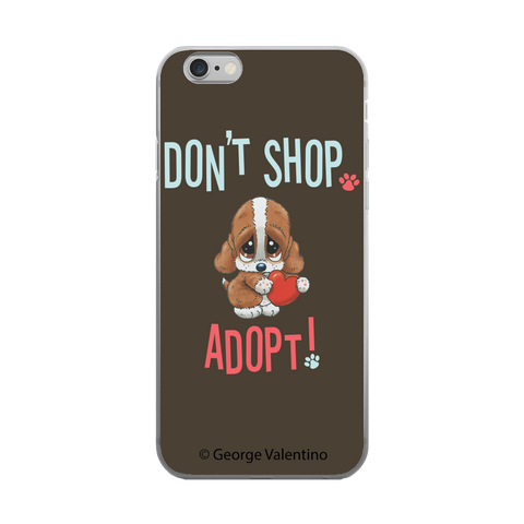 Don't Shop, Adopt! Phone Case