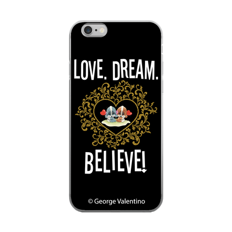 Love Dream Believe Phone Case