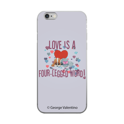 Love is a Four-Legged Word (Grey) Phone Case