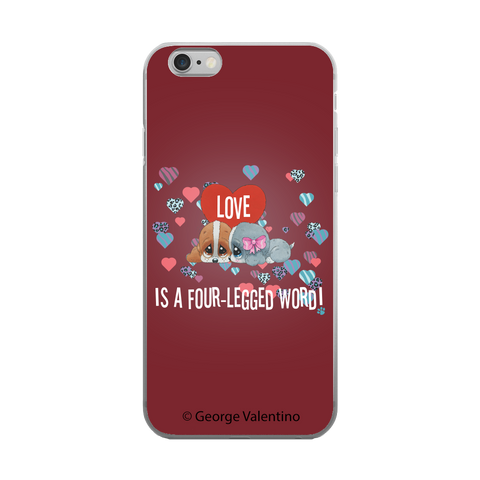 Love is a Four-Legged Word (Red) Phone Case