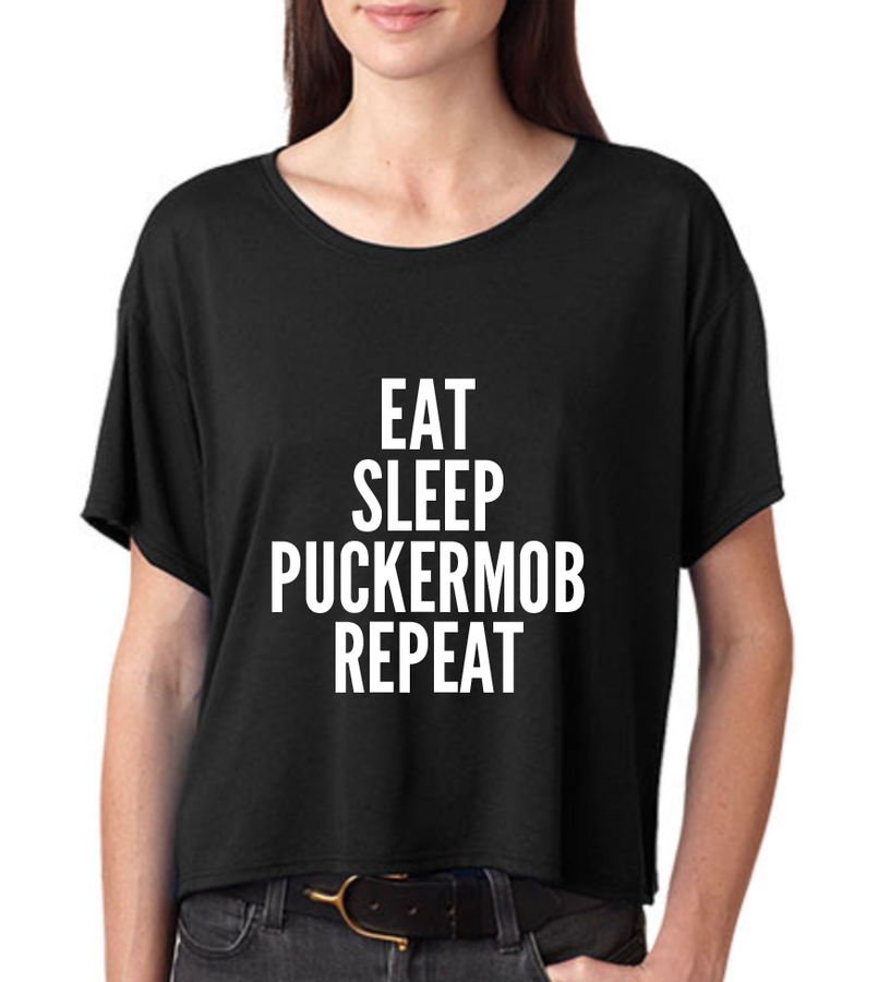 Eat Sleep PuckerMob Repeat
