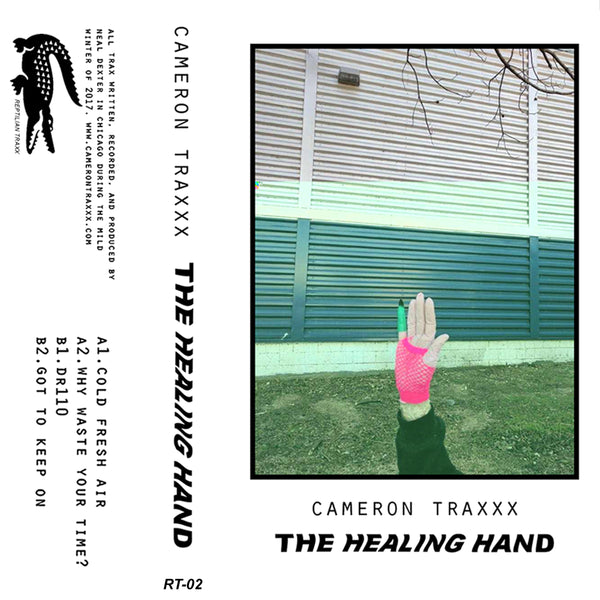 Cameron Traxxx (RT-02)- The Healing Hand EP