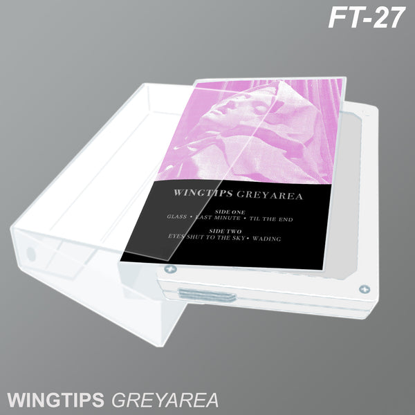 FT-27: WINGTIPS- Greyarea