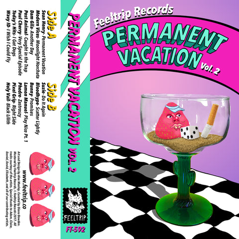 FT-592 Permanent Vacation Mixtape Vol. 2