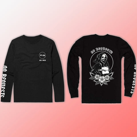 """No Requests"" Reaper Long Sleeve"