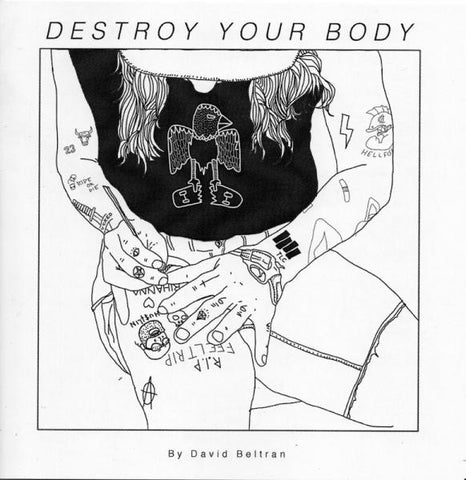 DESTROY YOUR BODY VOL. 1
