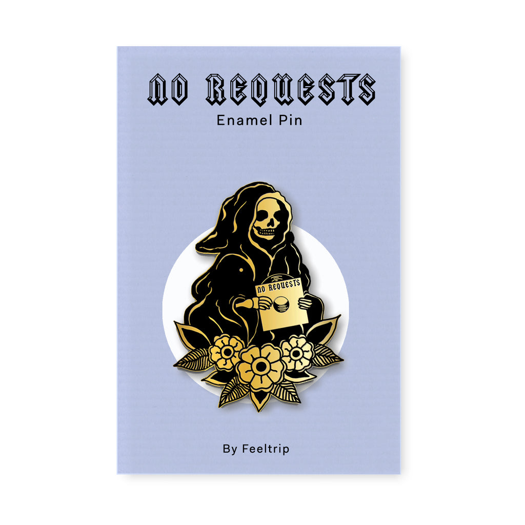 """No Requests"" Reaper Enamel Pin"