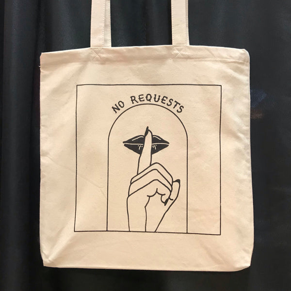 """No Requests"" Tote Bag"