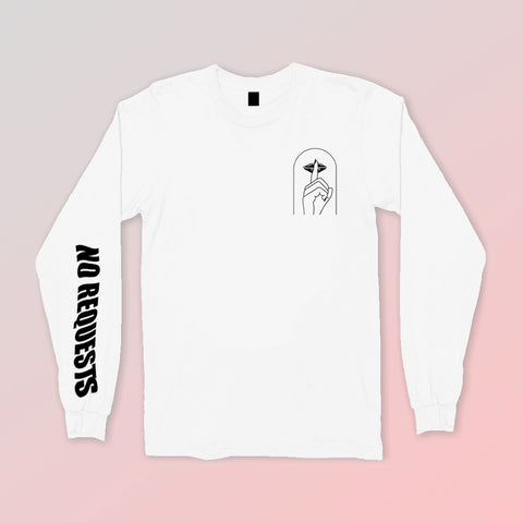 """No Requests"" White Longsleeve Tee"