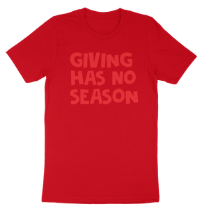 Giving Has No Season Red T-Shirt