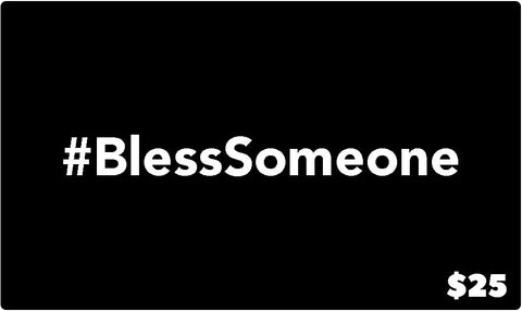 #BlessSomeone - Gift Card