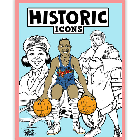 Historic Icons: #TheWorldNeedsColor - Coloring Book