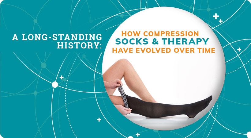 A Long-Standing History: How Compression Socks and Therapy Have Evolved Over Time