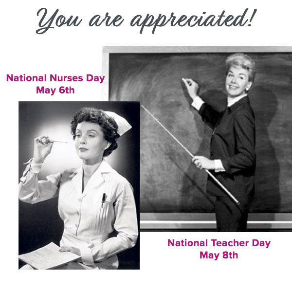 We honor nurses and teachers!