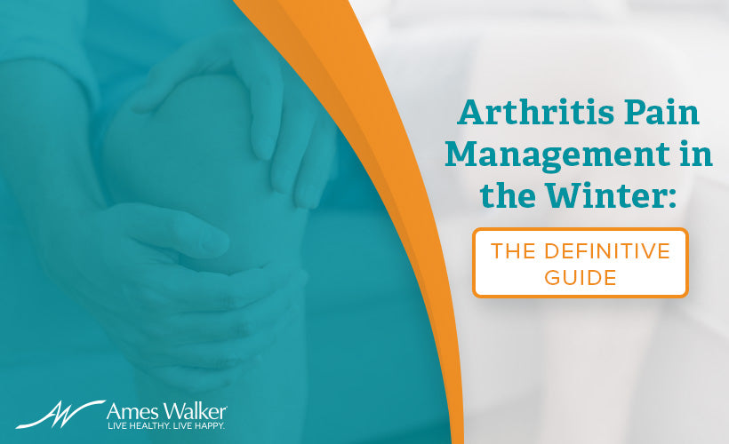 Arthritis Pain Management in the Winter: The Definitive Guide