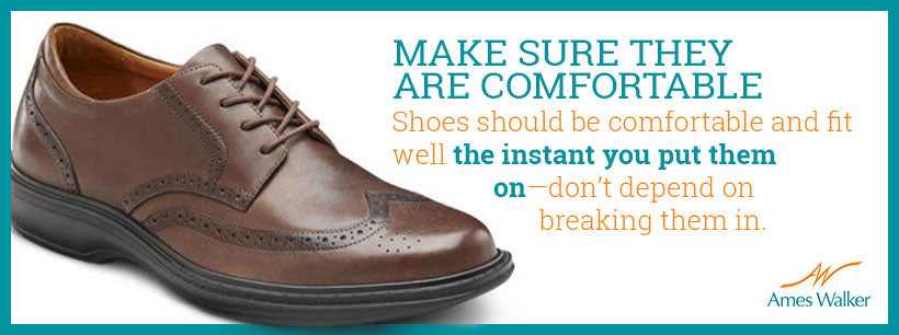 make sure your shoes are comfortable